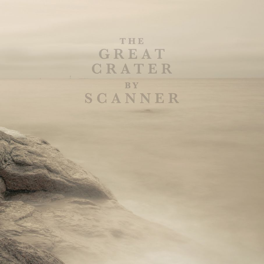 "Scanner "" The Great Crater """