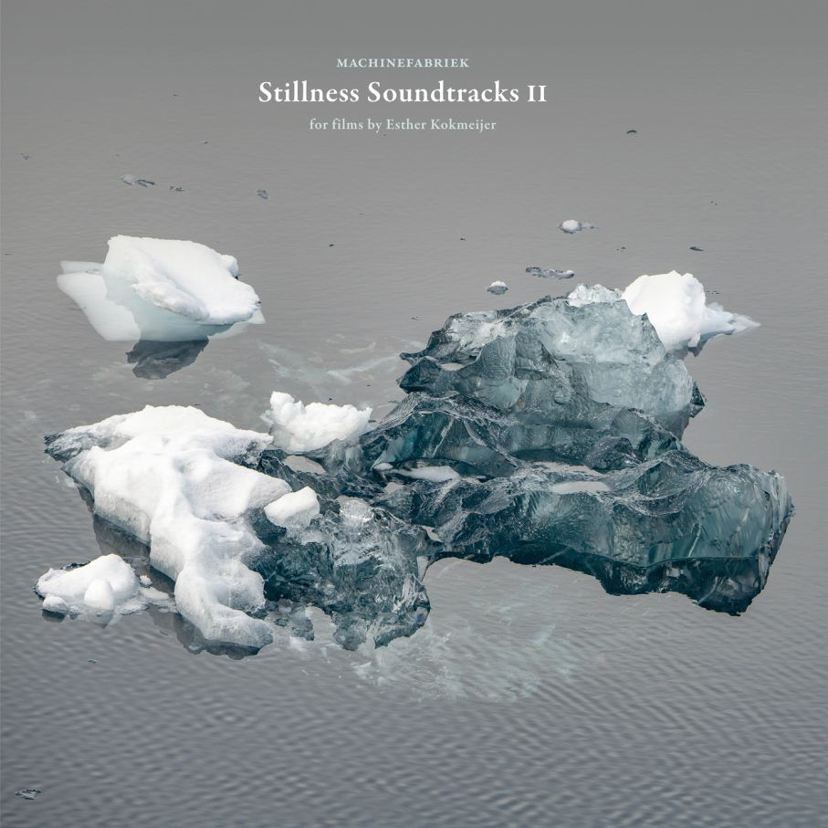 "MACHINEFABRIEK "" Stillness Soundtracks II """